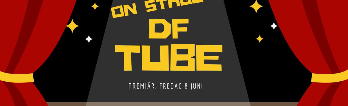 Premiär för DF Tube