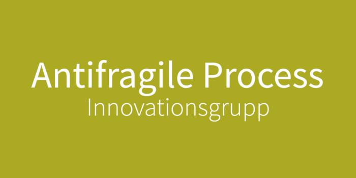 DIG Antifragile process