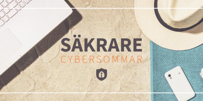 Säkerhetsexperten tipsar: så får du en säkrare cybersommar